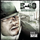 The Best of E-40: Yesterday, Today and Tomorrow/E-40