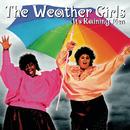 It's Raining Men/The Weather Girls