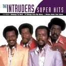 Super Hits/The Intruders