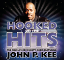 Nothing But The Hits: New Life Community Choir Feat. John P. Kee feat.John P. Kee/The New Life Community Choir