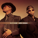 Love Crimes/Ruff Endz
