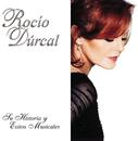 Su Historia Y Exitos Musicales Volumen 1/Rocío Dúrcal