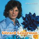 Les plus belles chansons de Gérard Lenorman/Gérard Lenorman