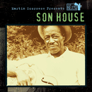 Martin Scorsese Presents The Blues: Son House/Son House