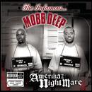 Amerikaz Nightmare/Mobb Deep