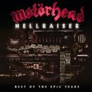 Hellraiser - Best Of The Epic Years/Motörhead