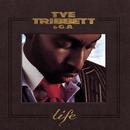 Life/Tye Tribbett & G.A.