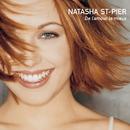 De L' Amour Le Mieux/Natasha St-Pier