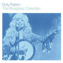 The Bluegrass Collection/Dolly Parton