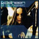 Resist/Kosheen