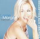 To Get To You, Greatest Hits/Lorrie Morgan