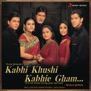 Kabhi Khushi Kabhie Gham (Original Motion Picture Soundtrack)/Jatin-Lalit