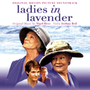 Ladies in Lavender (Original Motion Picture Soundtrack)/Joshua Bell, Nigel Hess