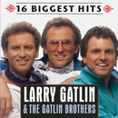 16 Biggest Hits/Larry Gatlin & The Gatlin Brothers