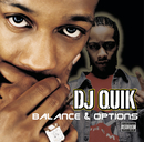 Balances & Options/DJ Quik