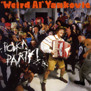 "Polka Party/""Weird Al"" Yankovic"