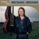 Platinum & Gold Collection/Michael Hedges