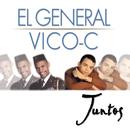 Juntos/El General & Vico C.