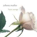 Love Songs/Johnny Mathis