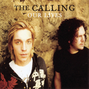Our Lives/The Calling