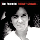 The Essential Rodney Crowell/Rodney Crowell