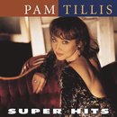 Super Hits/Pam Tillis
