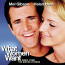 Music From The Motion Picture What Women Want/What Women Want (Motion Picture Soundtrack)