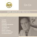 RCA 100 Años de Música - Segunda Parte/Cri-Cri