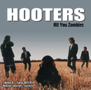 All You Zombies/The Hooters