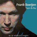 Toen & Nu/Frank Boeijen