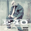 Loyalty & Betrayal/E-40