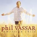 American Child/Phil Vassar