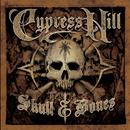 Skull & Bones/Cypress Hill
