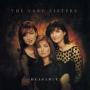 Heavenly/The Vard Sisters