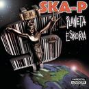 Planeta Eskoria/Ska-P