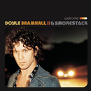 Welcome/Doyle Bramhall II & Smokestack