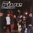 Kingsize/Five
