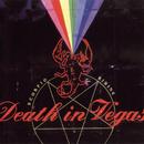 Scorpio Rising/Death In Vegas