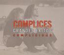 Grandes Exitos: Complicidad/Cómplices