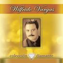 Coleccion Diamante/Wilfrido Vargas