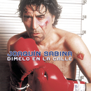 Dímelo En La Calle/Joaquín Sabina