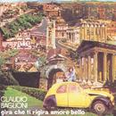 Gira Che Ti Rigira Amore Bello/2nd New Packaging/Claudio Baglioni