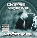 Jive Records Presents: Mystikal - Chopped and Screwed/Mystikal