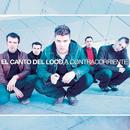 A Contracorriente/El Canto Del Loco
