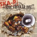 Que Corra La Voz/Ska-P