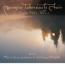 The Mormon Tabernacle Choir Super Hits -- The Lord's Prayer/The Mormon Tabernacle Choir, Philadelphia Orchestra, Eugene Ormandy, Richard P. Condie