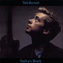 North Of A Miracle/Nick Heyward