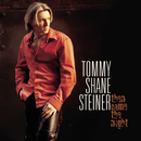 Then Came The Night/Tommy Shane Steiner