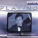 Serie Platino Plus Armando Manzanero/Armando Manzanero