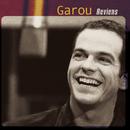 Reviens/Garou